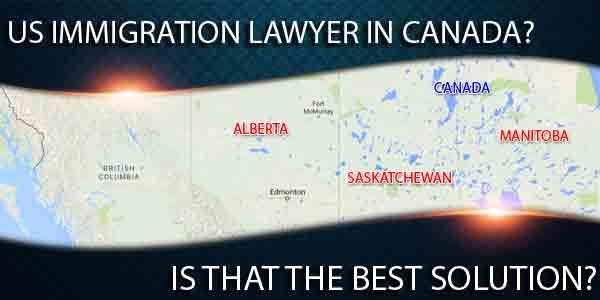 US immigration lawyer in Canada, Calgary, Saskatoon, Winnipeg